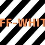 【高級ストリート代表】オフホワイトのおすすめアイテム・国内での評判やブランドイメージを徹底解説